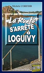 Download this eBook La route s'arrête à Loguivy-de-la-Mer