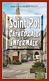 Télécharger le livre :  Saint-Pol, Cathédrale infernale
