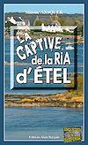Télécharger le livre :  La captive de la Ria d'Étel