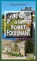 Download this eBook Ultime refuge à la Forêt-Fouesnant