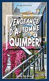 Télécharger le livre :  Vengeance d'automne à Quimper