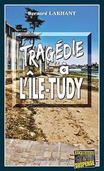 Download this eBook Tragédie à L'Ile-Tudy