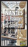 Télécharger le livre :  Nantes, le passager du Jules-Verne