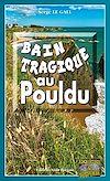 Télécharger le livre :  Bain tragique au Pouldu