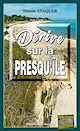 Télécharger le livre : Dérive sur la presqu'île