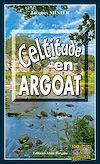 Télécharger le livre :  Celtitudes en Argoat