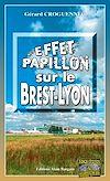 Télécharger le livre :  Effet papillon sur le Brest-Lyon