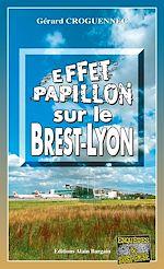 Téléchargez le livre :  Effet papillon sur le Brest-Lyon