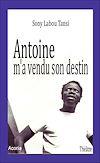 Télécharger le livre :  Antoine m'a vendu son destin
