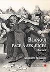 Télécharger le livre :  Blanqui face à ses juges