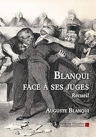 Téléchargez le livre :  Blanqui face à ses juges