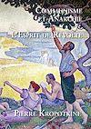 Télécharger le livre :  Communisme et Anarchie - L'Esprit de Révolte