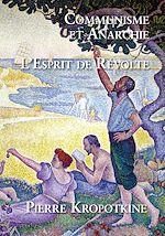 Download this eBook Communisme et Anarchie - L'Esprit de Révolte