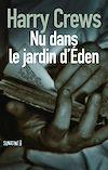 Télécharger le livre :  Nu dans le jardin d'Eden