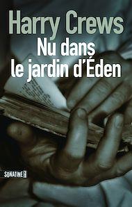 Téléchargez le livre :  Nu dans le jardin d'Eden