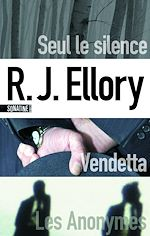 Download this eBook Seul le silence - Vendetta - Les Anonymes