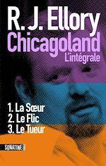 Download this eBook Trois jours à Chicagoland - L'intégrale