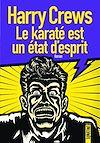 Télécharger le livre :  Le karaté est un état d'esprit