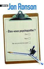 Téléchargez le livre :  Etes-vous psychopathe ?
