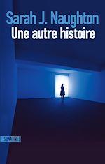 Download this eBook Une autre histoire