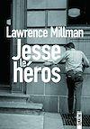Télécharger le livre :  Jesse le héros