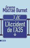 Télécharger le livre :  L'Accident de l'A35