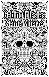 Télécharger le livre :  Santa muerte