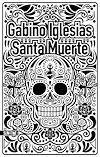 Santa muerte   IGLESIAS, Gabino