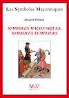 Télécharger le livre :  Symboles maçonniques, symboles templiers