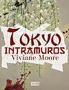 Télécharger le livre :  Tokyo Intramuros