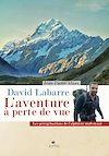 Télécharger le livre :  David Labarre - L'aventure à perte de vue