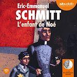 L'enfant de Noé | Schmitt, Eric-Emmanuel