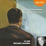 Le Horla | Maupassant, Guy de