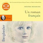 Un roman français | Beigbeder, Frédéric