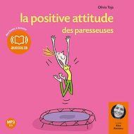 Téléchargez le livre :  La positive attitude des paresseuses