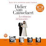 Les témoins de la mariée | Van Cauwelaert, Didier
