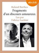 Fragments d'un discours amoureux | Barthes, Roland