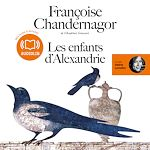 Les enfants d'Alexandrie | Chandernagor, Françoise