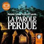 La Parole perdue | Lenoir, Frédéric