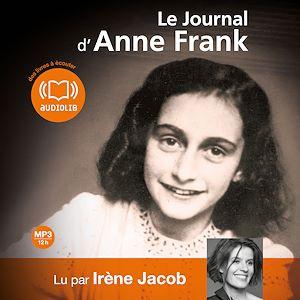 Le journal d'Anne Frank   Frank, Anne. Auteur