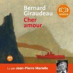 Cher amour | Giraudeau, Bernard