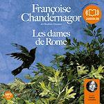 Les Dames de Rome | Chandernagor, Françoise