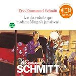 Les dix enfants que madame Ming n'a jamais eus | Schmitt, Eric-Emmanuel