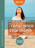 Download this eBook Agir sur son état de conscience pour retrouver l'harmonie intérieure