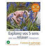Download this eBook Explorez vos cinq sens pour vous relaxer intensément
