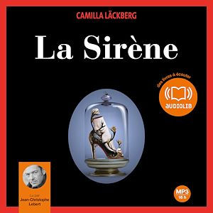 La sirène   Läckberg, Camilla. Auteur