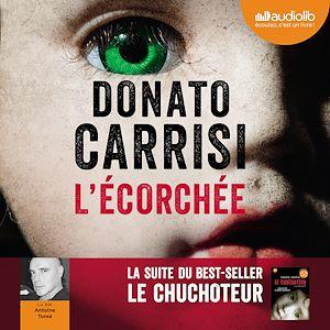 L'Ecorchée - Le Chuchoteur 2 | Carrisi, Donato. Auteur