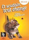 Télécharger le livre :  Et soudain tout change
