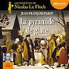 Télécharger le livre :  La Pyramide de glace