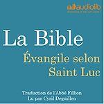 Télécharger cet ebook : La Bible - Evangile selon Saint Luc